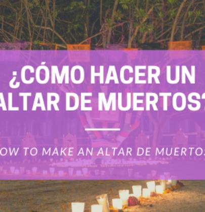 ¿Cómo hacer un altar de muertos en casa donde sea que vivas?