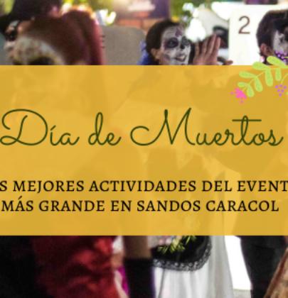 Las mejores actividades del Día de Muertos en Sandos Caracol