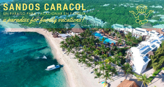 Why Sandos Caracol is the Best Choice for Families