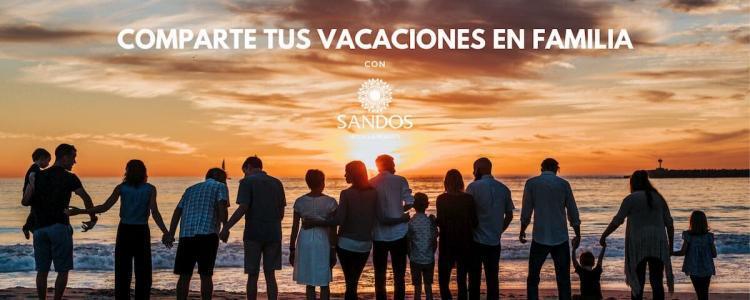 Disfruta de unas vacaciones en familia con Sandos Hotels & Resorts