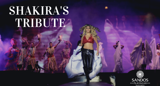 Shakira's tribute: The new Sandos Playacar's must see night performance